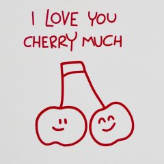 I-love-you-cherry-much